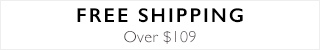 Free Shipping Over $109